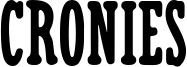 Cronies Font