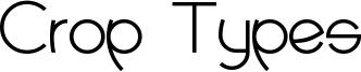 Crop Types Font