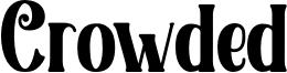 Crowded Font