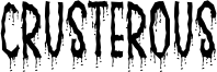 Crusterous Font