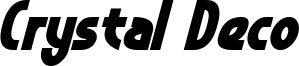 Crystal Deco Bold Italic.otf