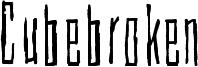 Cubebroken Font