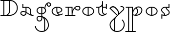 Dagerotypos Font