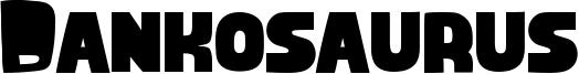 Dankosaurus Font