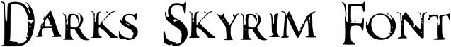 Darks Skyrim Font Font