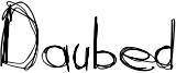 Daubed Font