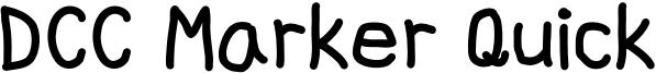 DCC Marker Quick Font