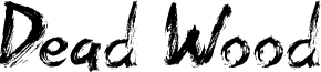 Dead Wood Font