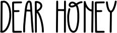 DEAR HONEY Font