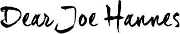 Dear Joe Hannes Font