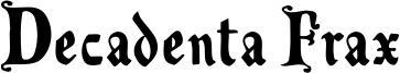 Decadenta Frax Font