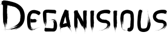 Deganisious Font