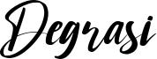 Degrasi Font