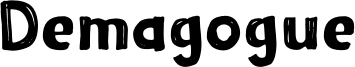 Demagogue Font