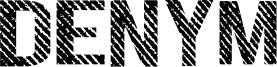 Denym Font