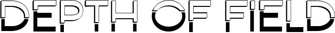 Depth Of Field Font