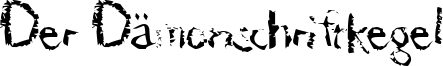 Der Dämonschriftkegel Font