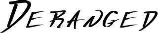 Deranged Font