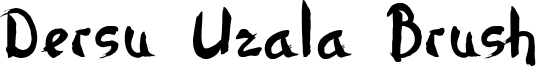 Dersu Uzala Brush Font