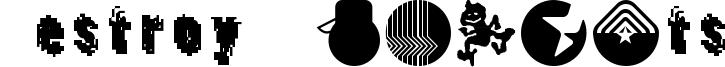 Destroy Dingbats Font