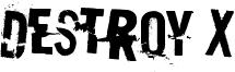 Destroy X Font