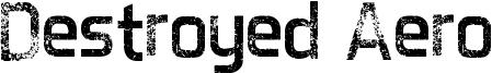 Destroyed Aero Font