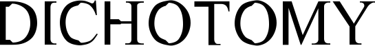 Dichotomy Font