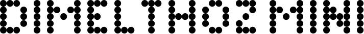 Dimelthoz Mini Font
