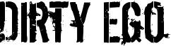 Dirty Ego Font