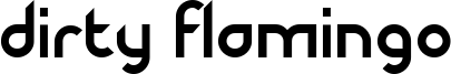 Dirty Flamingo Font