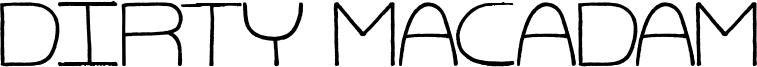Dirty Macadam Font