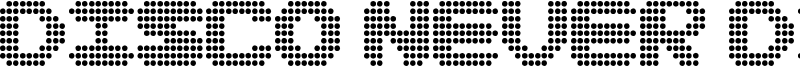 Disco never dies Font