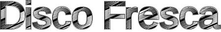 Disco Fresca Font