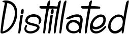 Distillated Font