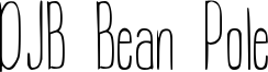 DJB Bean Pole Font