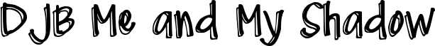 DJB Me and My Shadow Font