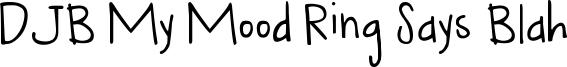 DJB My Mood Ring Says Blah Font