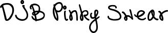 DJB Pinky Swear Font