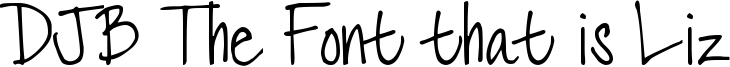DJB The Font that is Liz Font