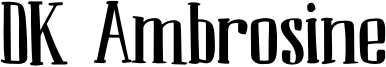 DK Ambrosine Font