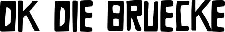 DK Die Bruecke Font