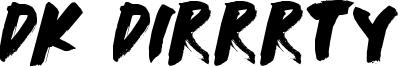 DK Dirrrty Font