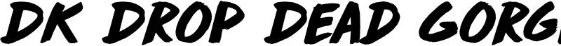 DK Drop Dead Gorgeous Font
