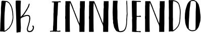 DK Innuendo Font