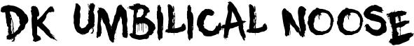 DK Umbilical Noose Font