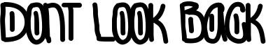 Dont Look Back Font