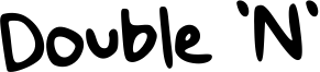 Double 'N' Font