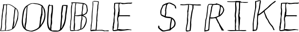 Double Strike Font