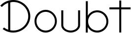 Doubt Font