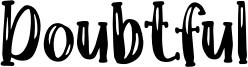 Doubtful Font